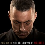 Alex Britti, In Nome Dell'Amore (Volume 1): tracklist album