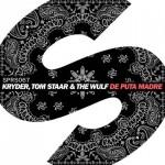 Kryder, Tom Staar & The Wulf – De Puta Madre: ascolta il nuovo singolo