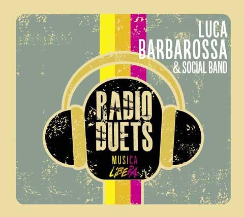 Radio-Duets-Musica-Libera-album-cover-luca-barbarossa