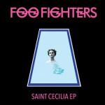 Foo Fighters, Saint Cecilia nuovo EP: tracklist + download gratis + streaming audio