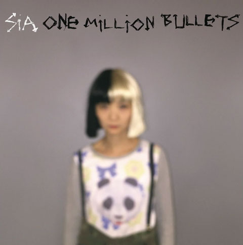 Sia-One-Million-Bullets