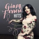 Giusy Ferreri, Hits è il suo primo best of in uscita: tracklist album-raccolta di successi