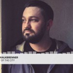 Fritz Kalkbrenner, Heart Of The City: traduzione testo e audio