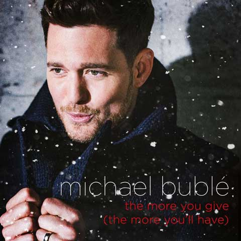 Michael-Buble-The-More-You-Give-cover