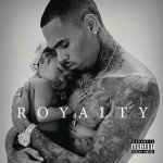 Chris Brown, Royalty è il nuovo album in uscita: tracklist