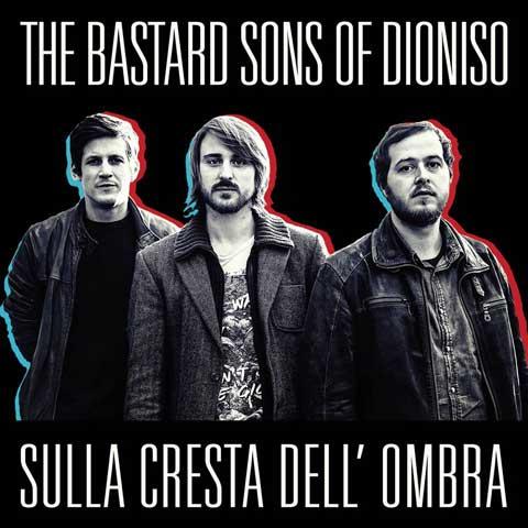 The-Bastard-Sons-Of-Dioniso-Sulla-cresta-dell-ombra-artwork