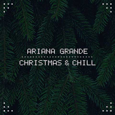 christmas-and-chill-ep-cover-ariana-grande