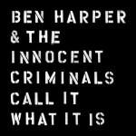 Ben Harper & The Innocent Criminals: ascolta il nuovo singolo Pink Balloon + testo traduzione + video ufficiale