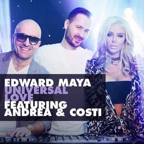 Edward-Maya-Universal-Love-feat-andrea-e-costi