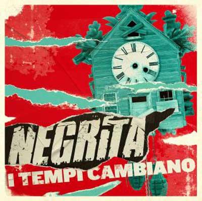 NEGRITA-I-Tempi-Cambiano-cover