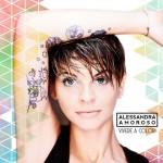 Vivere a colori album 2016 di Alessandra Amoroso in uscita: tracklist