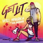 Will Sparks, Get Lit: testo, traduzione + audio feat. Lil Debbie