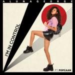 AlunaGeorge – I'm In Control: testo, traduzione e audio feat. Popcaan