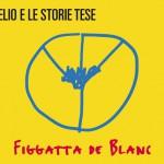 Figgatta de Blanc album 2016 di Elio e le Storie Tese: tracklist, copertina e versione deluxe con massaggiatore Lelo Siri 2