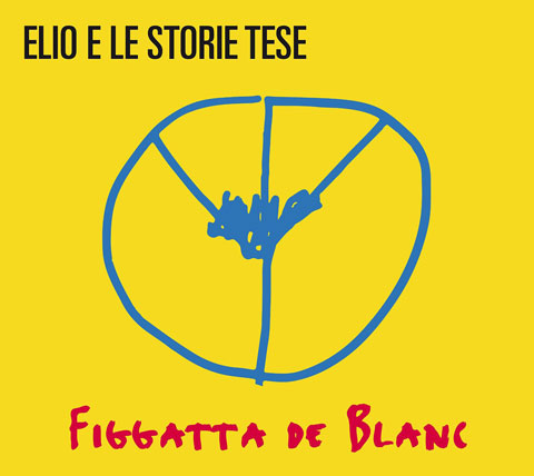 Figgatta-de-Blanc-album-cover-elio-e-le-storie-tese