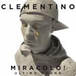 Miracolo! Ultimo Round nuovo album di Clementino in uscita: tracklist