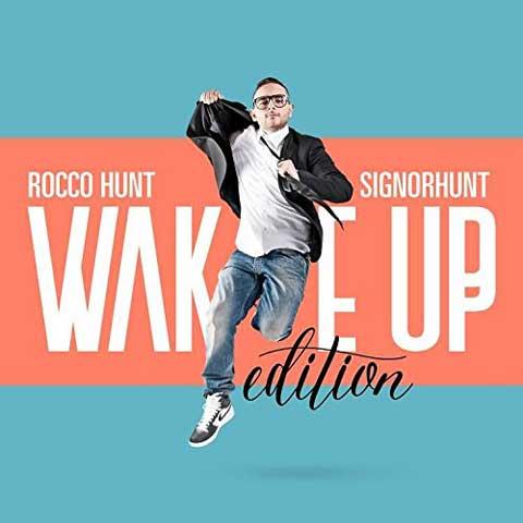 Signorhunt-Wake-Up-Edition-album-cover-rocco-hunt