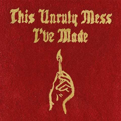 This-Unruly-Mess-I-ve-Made-album-cover-macklemore-and-ryan-lewis