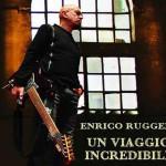 Un Viaggio Incredibile album 2016 di Enrico Ruggeri in uscita: tracklist e copertina del doppio CD