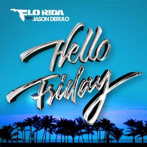 flo-rida-hello-friday-artwork