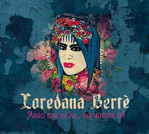 Amici-Non-Ne-Ho-Ma-Amiche-Si-album-cover-loredana-berte