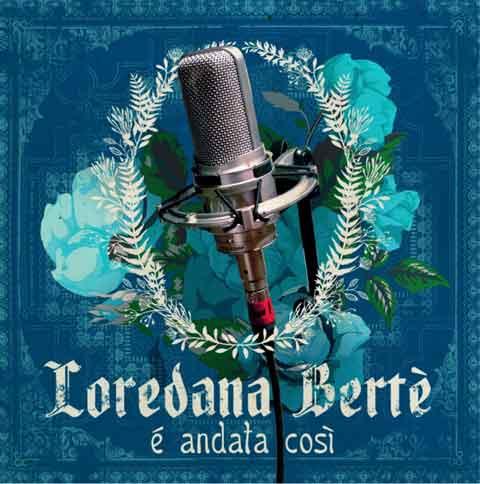 Loredana-Berte-e-andata-cosi-cover