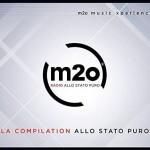 M2o Music Experience – La Compilation Allo Stato Puro: tracklist album