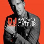 Provocateur è il nuovo album di DJ Antoine: tracklist + streaming audio