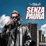 Diluvio, Senza Paura: tracklist album + streaming audio