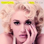 This Is What The Truth Feels Like album 2016 di Gwen Stefani in uscita: tracklist
