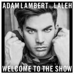 Adam Lambert, Welcome to the Show feat. Laleh è il nuovo singolo: traduzione testo e audio + video