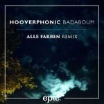 Hooverphonic, Badaboum Alle Farben remix: testo, traduzione e audio
