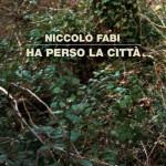 Niccolò Fabi – Ha perso la città: testo e audio + video del nuovo singolo in radio