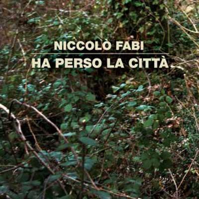 niccolo_fabi_ha_perso_la_citta-cover