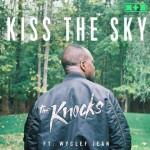 The Knocks, Kiss The Sky feat. Wyclef Jean: traduzione testo e audio