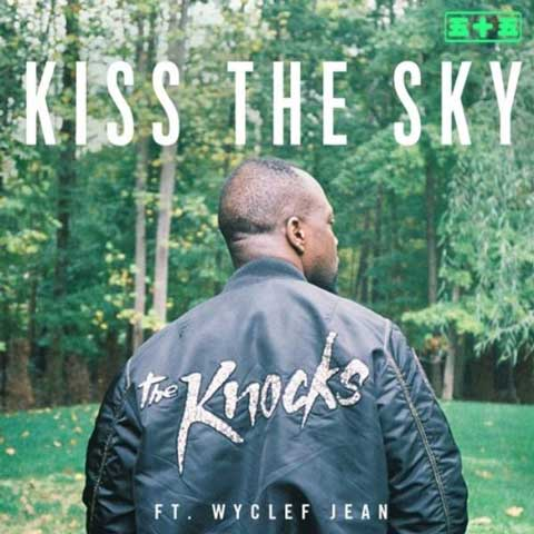 the-knocks-kiss-the-sky-feat-wyclef-jean-artwork