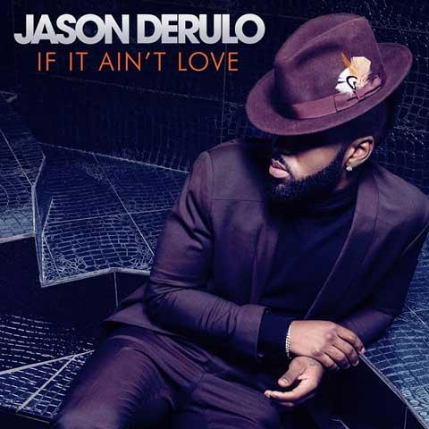 Jason-Derulo-If-It-Aint-Love-artwork