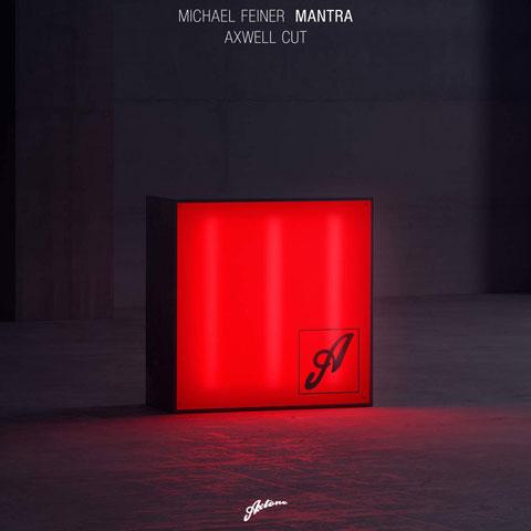 Michael-Feiner-Mantra-Axwell-Cut