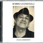 Ascolta Piccoli Cambiamenti, nuovo album di Mimmo Locasciulli per il quarantesimo anniversario: tracklist