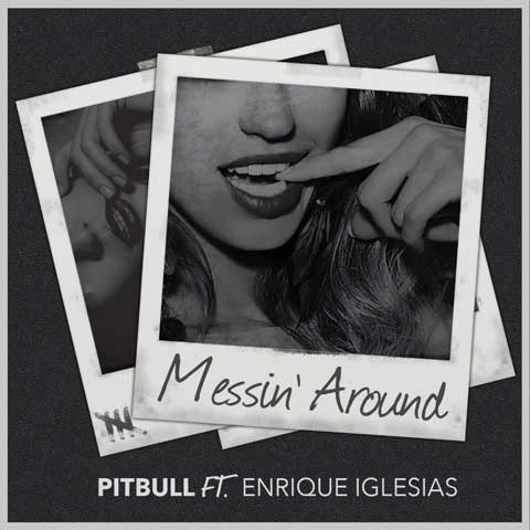 Pitbull-Messin-Around-cover