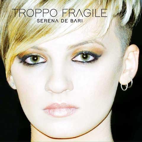 Serena-De-Bari-troppo-fragile-cover