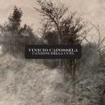 Canzoni Della Cupa nuovo album di Vinicio Capossela in uscita il 6 maggio 2016: tracklist