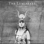 Cleopatra album 2016 dei The Lumineers in uscita: tracklist