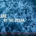 Maxwell – Lake By the Ocean: testo, traduzione e video