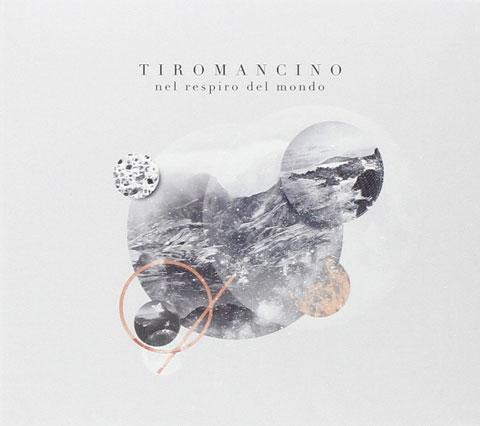 nel-respiro-del-mondo-album-cover-Tiromancino