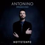 Nottetempo nuovo album di Antonino Spadaccino in uscita: tracklist