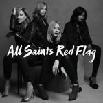 All Saints – Red Flag è l'album 2016 in uscita: tracklist