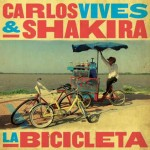 Carlos Vives & Shakira – La Bicicleta: testo, traduzione e audio + video