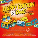 Happy Edition compilation Vol. 3 Mixata da DJ Osso: tracklist