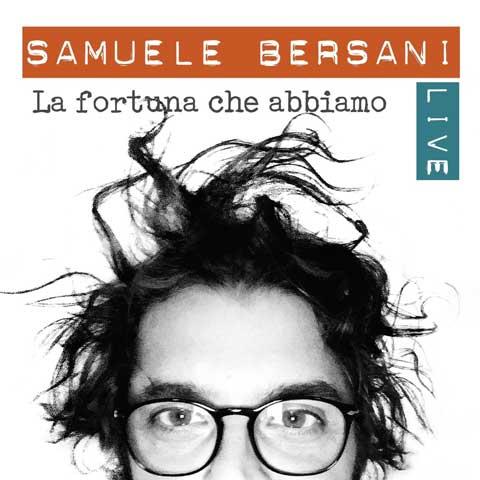 La-Fortuna-Che-Abbiamo-live-album-cover-bersani